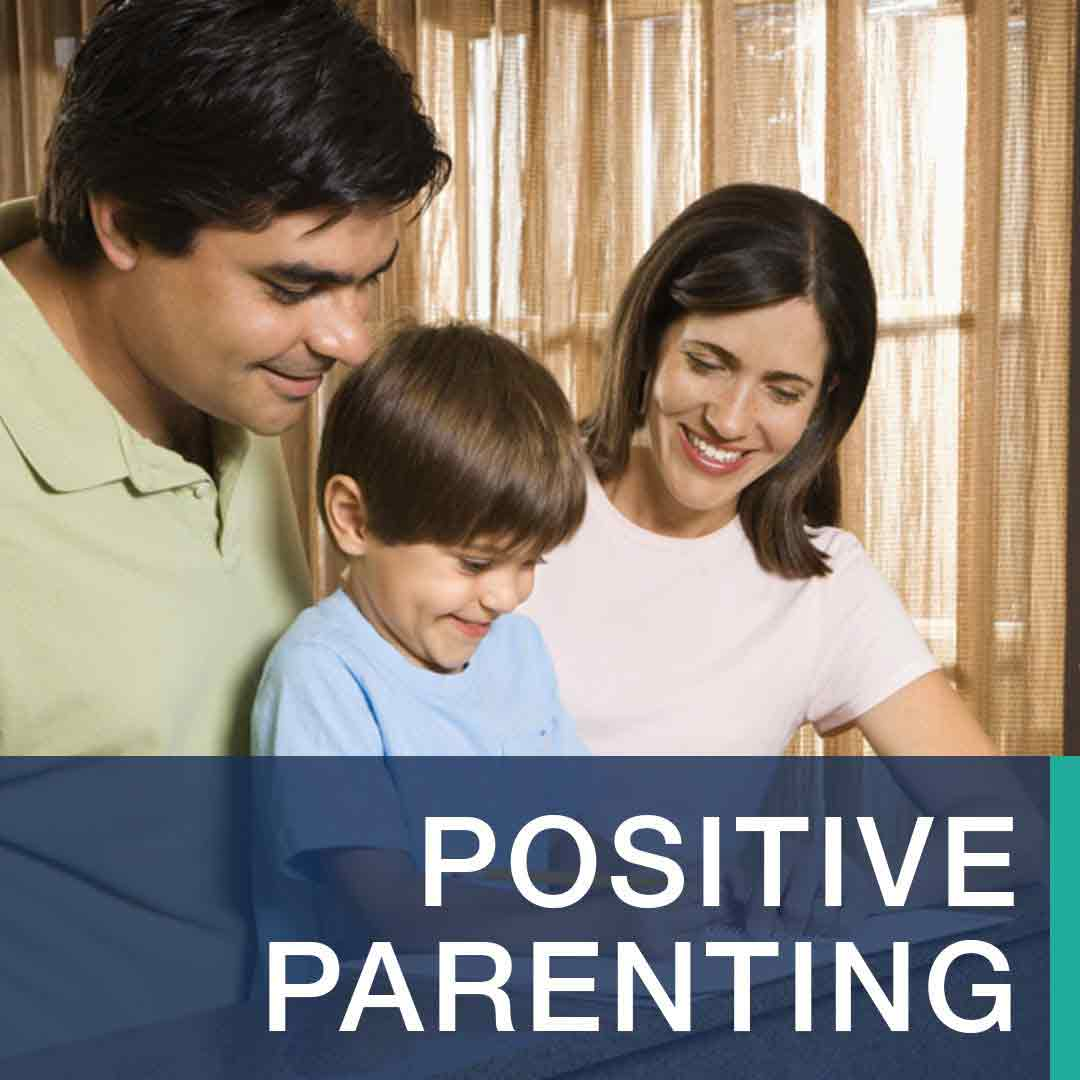 Positive Parenting For Deeper Relationships Behavior Therapy Associates