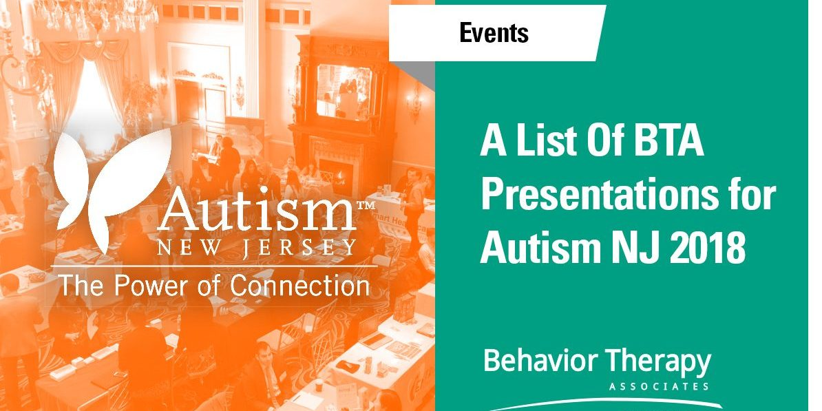 Autism Conference For Parents And >> Autism Nj 36th Conference Behavior Therapy Associates Presentations