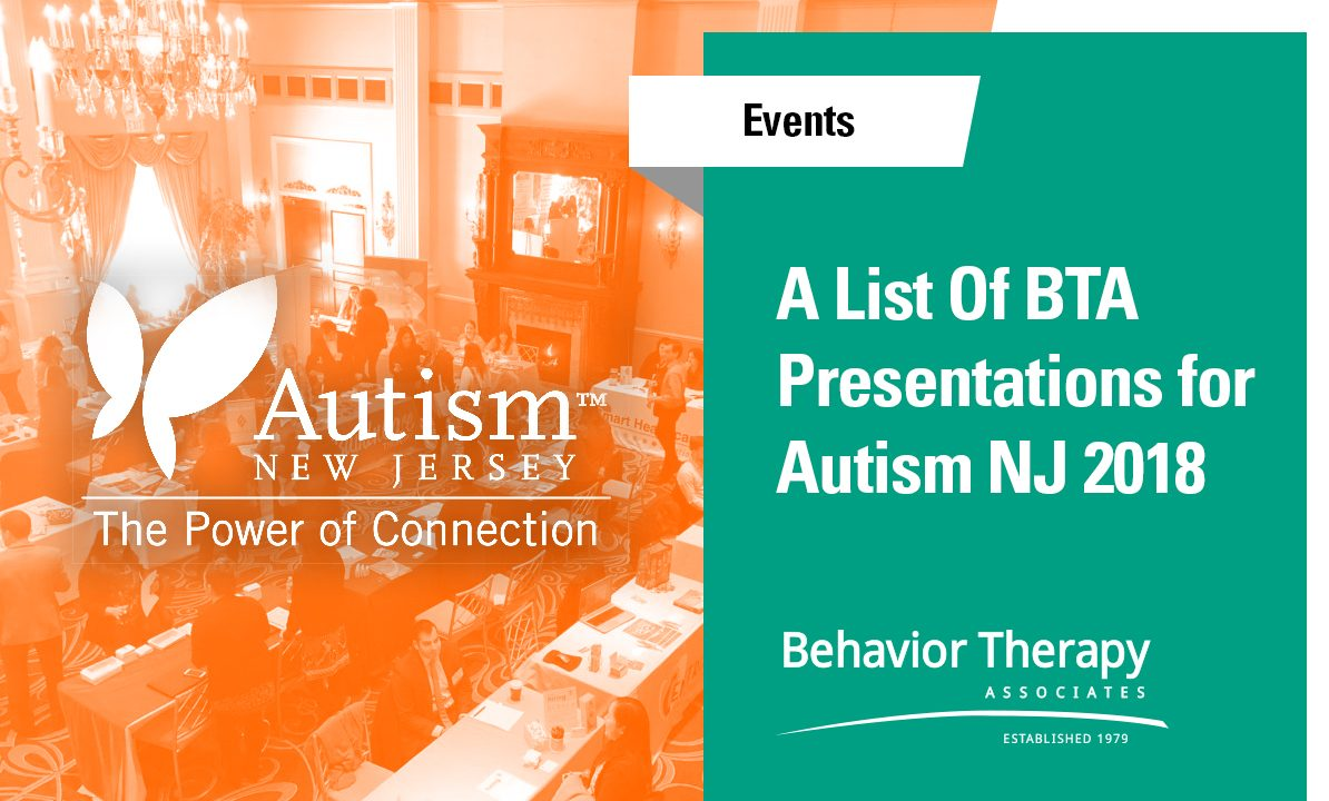 Autism NJ 36th Conference: Behavior Therapy Associates